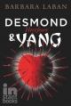 Desmond und Yang, Band 1 - Barbara Laban