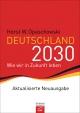 Deutschland 2030 - Horst W. Opaschowski