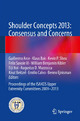 Shoulder Concepts 2013: Consensus and Concerns