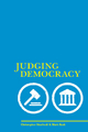 Judging Democracy - Christopher Manfredi;  Mark Rush