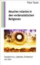 Mouches volantes in den vorderasiatischen Religionen - Floco Tausin