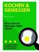 Kochen und Genießen - Robert Gasser