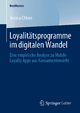 Loyalitätsprogramme im digitalen Wandel - Jessica Chhen