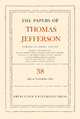 The Papers of Thomas Jefferson, Volume 38 - Thomas Jefferson; Barbara B. Oberg