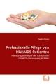 Professionelle Pflege von HIV/AIDS-Patienten - Paulina Wosko