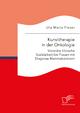 Kunsttherapie in der Onkologie. Visionäre Klinische Sozialarbeit bei Frauen mit Diagnose Mammakarzinom - Uta Maria Fieser