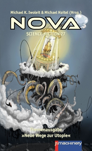 NOVA Science-Fiction 27 - Michael K. Iwoleit; Michael Haitel