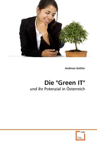 Die 'Green IT' - Andreas Kettler