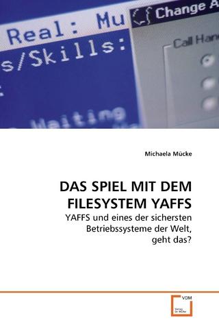 DAS SPIEL MIT DEM FILESYSTEM YAFFS - Michaela Mücke