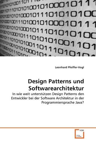 Design Patterns und Softwarearchitektur - Leonhard Pfeiffer-Vogl