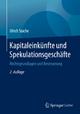 Kapitaleinkünfte und Spekulationsgeschäfte - Ulrich Stache