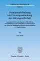 Primärmarkthaftung und Vermögensbindung der Aktiengesellschaft. - Julia Wahl