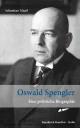Oswald Spengler. - Sebastian Maaß