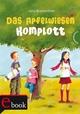 Das Apfelwiesen-Komplott - Julia Breitenöder