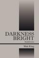 Darkness Bright - Matt King