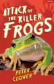 Attack of the Killer Frogs - Clover Peter Clover