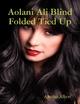 Aolani Ali Blind Folded Tied Up - Ancelin Albert