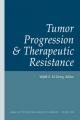 Tumor Progression and Therapeutic Resistance