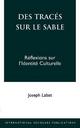 Des Traces Sur Le Sable - Joseph Labat