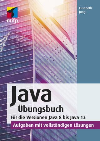 Java Übungsbuch - Elisabeth Jung