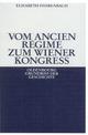 Vom Ancien Régime zum Wiener Kongreß - Elisabeth Fehrenbach