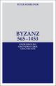 Byzanz 565-1453 - Peter Schreiner