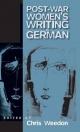 Post-war Women's Writing in German - Chris Weedon