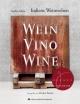 Italiens Weinwelten – Teil - Steffen Maus; Markus Bassler