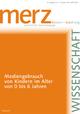 Mediengebrauch von Kindern im Alter von 0 bis 6 Jahren - Bernd Schorb;  Helga Theunert