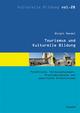 Tourismus und Kulturelle Bildung - Birgit Mandel