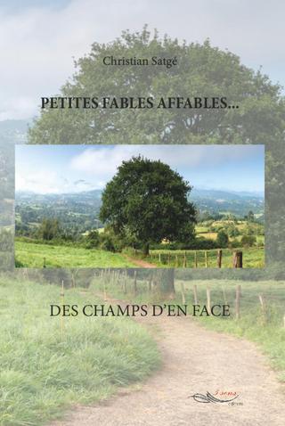Petites fables affables - Christian Satgé