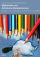 Bildliteralität und Ästhetische Alphabetisierung - Ludwig Duncker;  Gabriele Lieber