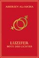 Luzifer: Bote des Lichtes Assirien Al- Ascha Author