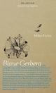 Blaue Gerbera - Milan Flubis