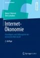 Internet-Ökonomie - Reiner Clement; Dirk Schreiber