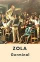 Émile Zola : Germinal (Édition intégrale) - Émile Zola