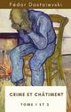 Crime et châtiment (Tome 1 et 2) - Fédor Dostoïevski