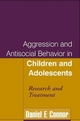 Aggression and Antisocial Behavior