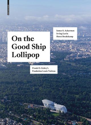 On the Good Ship Lollipop - Horst Bredekamp; Kolja Thurner; James S. Ackerman; Irving Lavin
