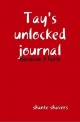 Tay's Unlocked Journal - Shante Shavers