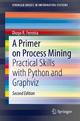 A Primer on Process Mining - Diogo R. Ferreira