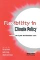 Flexibility in Global Climate Policy - Tim Jackson; Stuart Parkinson; Katie Begg