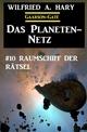 ?Das Planeten-Netz 10: Raumschiff der Rätsel - Wilfried A. Hary