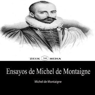 Ensayos de Michel de Montaigne - Michel de Montaigne