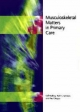 Musculoskeletal Matters in Primary Care