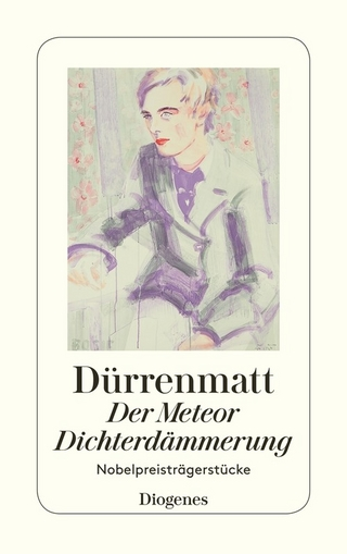 Der Meteor / Dichterdämmerung - Friedrich Dürrenmatt