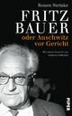 Fritz Bauer - Ronen Steinke