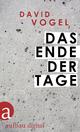 Das Ende der Tage - David Vogel