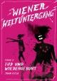 Wiener Weltuntergang 2: Tod und Wiedergeburt - John Aysa