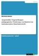 Ausgewählte Fragestellungen pädagogischer Förderung von Kindern im instrumentalen Einzelunterricht - Bertram Becker